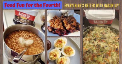 Food Fun for the Fourth: Bacon Up® Bacon Grease Brings the Flavor!!